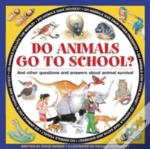 Do Animals Go To School?