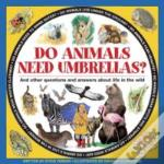 Do Animals Need Umbrellas?