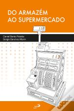 Do Armazém Ao Supermercado