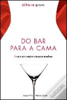 Do Bar para a Cama