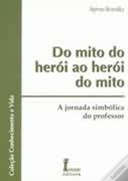 Wook.pt - Do Mito do Herói ao Herói do Mito