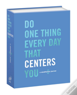 Wook.pt - Do One Thing Every Day That Centers You