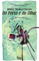 Do Porto e do Olhar