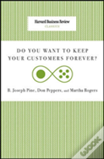 Do You Want To Keep Your Customers Forever