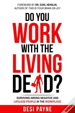 Wook.pt - Do You Work With The Living Dead?