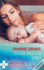 Doctor, Mummy...Wife?