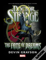 Doctor Strange: The Fate Of Dreams Prose Novel