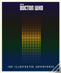 Wook.pt - Doctor Who: 100 Illustrated Adventures