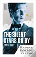 Doctor Who The Silent Stars Go By