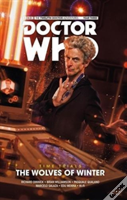 Wook.pt - Doctor Who: The Twelfth Doctor - Time Trials Volume 2: The Wolves Of Winter