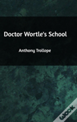 Doctor Wortle'S School
