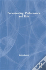 Documentary Performance And Risk