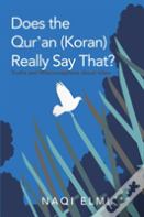 Does The Qur'An (Koran) Really Say That?