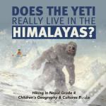 Does The Yeti Really Live In The Himalay