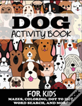 Dog Activity Book For Kids