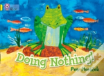 Doing Nothing