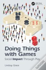 Doing Things With Games