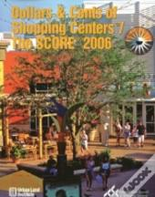 Dollars And Cents Of Shopping Centers / The Score 2006