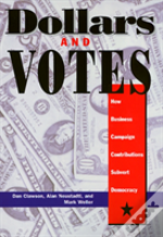 Dollars And Votes