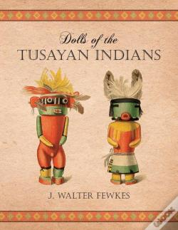 Wook.pt - Dolls Of The Tusayan Indians