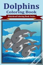 Dolphins Coloring Book