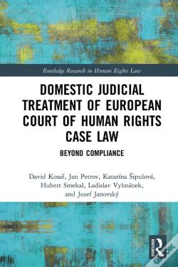 Wook.pt - Domestic Judicial Treatment Of European Court Of Human Rights Case Law