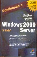 Dominando o Windows 2000 Server