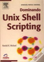 Dominando Unix Shell Scripting