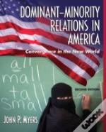 Dominant-Minority Relations In America