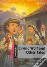 Dominoes Quick Start Crying Wolf & Other Tales Pack