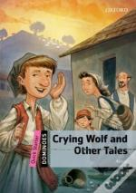 Dominoes: Quick Starter: Crying Wolf And Other Tales