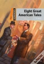 Dominoeseight Great American Tales