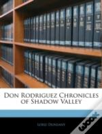 Don Rodriguez Chronicles Of Shadow Valle