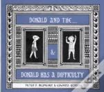 Donald & The...& Donald Has A Difficulty