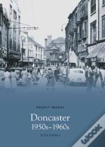 Doncaster, 1950s And '60s