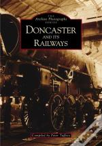 Doncaster And It'S Railways