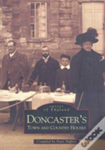 Doncaster, Town And Country Houses