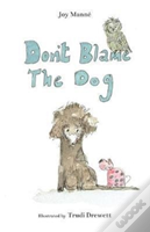 Don'T Blame The Dog