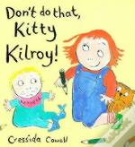Don'T Do That Kitty Kilroy