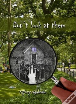 Wook.pt - Don'T Look At Them