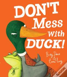 Don'T Mess With Duck!