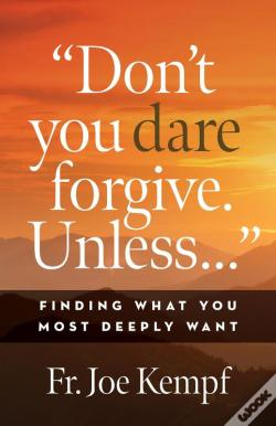 Wook.pt - Don'T You Dare Forgive. Unless...