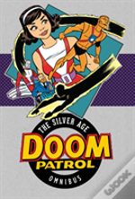 Doom Patrol The Silver Age Vol. 1