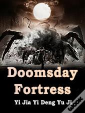 Doomsday Fortress