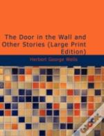 Door In The Wall And Other Stories