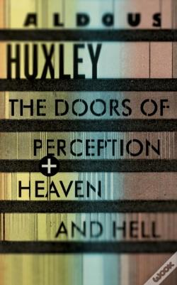 Wook.pt - Doors Of Perception & Heaven And Hell