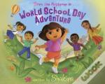 Dora & Shakira: World School Day Adventure