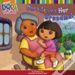 Dora Loves Her Grandma