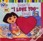 Dora'S 'I Love You' Book