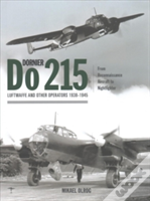 Dornier Do 215: Luftwaffe And Other Operators 1938-1945